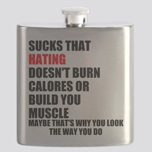 Hating Doesnt Burn Calories Flask