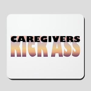 Caregivers Kick Ass Mousepad