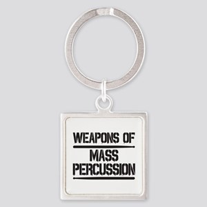 Weapons of Mass Percussion Square Keychain