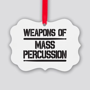 Weapons of Mass Percussion Picture Ornament