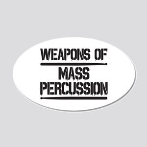 Weapons of Mass Percussion 20x12 Oval Wall Decal
