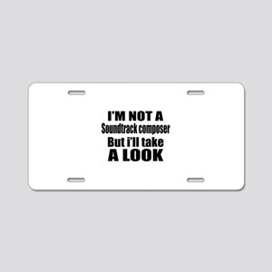 I Am Not A But I Will Sound Aluminum License Plate