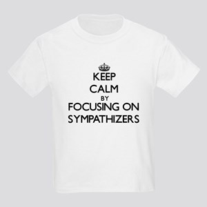 Keep Calm by focusing on Sympathizers T-Shirt
