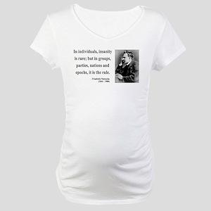 Nietzsche 18 Maternity T-Shirt