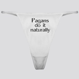 Pagans do it naturally Classic Thong