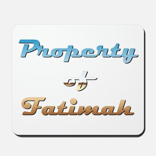 Property Of Fatimah Female Mousepad