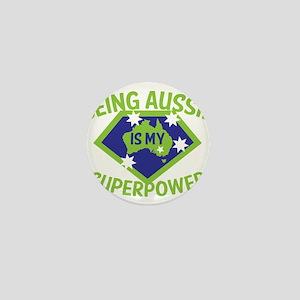Being Aussie is my Superpower! Mini Button