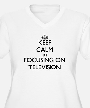 Keep Calm by focusing on Televis Plus Size T-Shirt