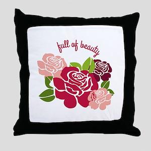 Full Of Beauty Throw Pillow