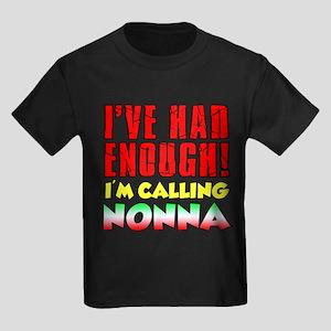 Had Enough Calling Nonna T-Shirt