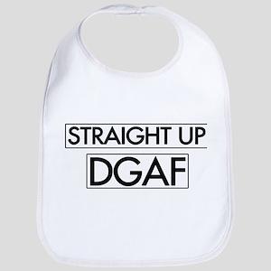 Straight Up DGAF Bib