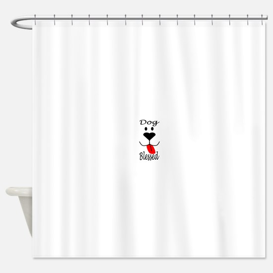 Dog Blessed Shower Curtain