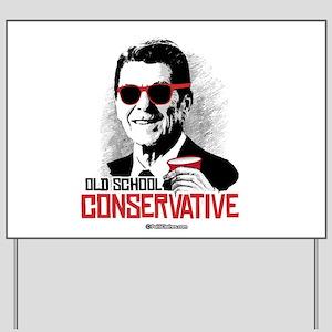 Reagan: Old School Conservative Yard Sign