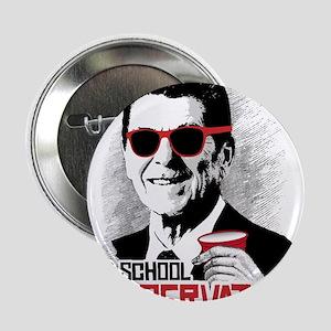 "Reagan: Old School Conservative 2.25"" Button"