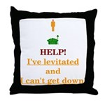 Help! I've Levitated! Throw Pillow