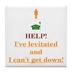 Help! I've Levitated! Tile Coaster