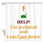 Help! I've Levitated! Shower Curtain