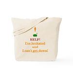 Help! I've Levitated! Tote Bag