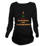 Help! I've Levitated! Long Sleeve Maternity T-Shir
