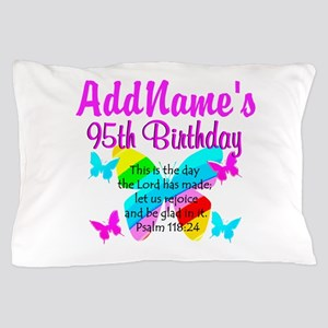 BLESSED 95TH Pillow Case