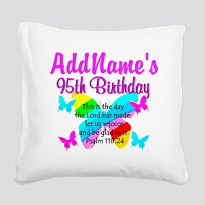 BLESSED 95TH Square Canvas Pillow