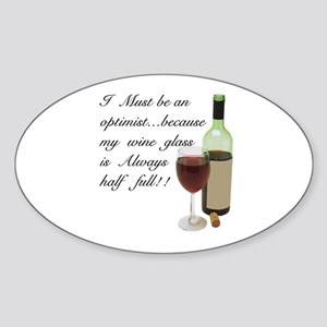Wine Glass Half Full Optimist Sticker (Oval)