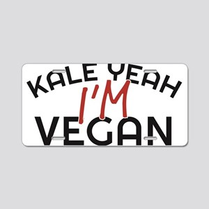 Kale Yeah I'm Vegan Aluminum License Plate
