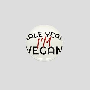 Kale Yeah I'm Vegan Mini Button