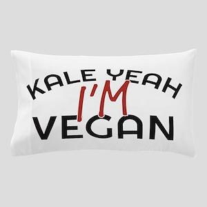 Kale Yeah I'm Vegan Pillow Case