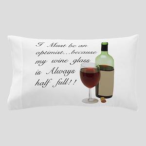 Wine Glass Half Full Optimist Pillow Case