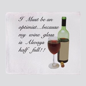 Wine Glass Half Full Optimist Throw Blanket