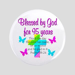 "JESUS LOVING 95TH 3.5"" Button"