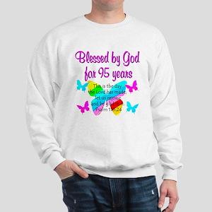 RELIGIOUS 95TH Sweatshirt