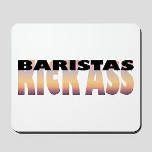Baristas Kick Ass Mousepad