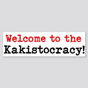 Welcome To The Kakistocracy Bumper Sticker