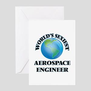 World's Sexiest Aerospace Engineer Greeting Cards