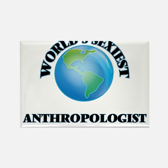 World's Sexiest Anthropologist Magnets