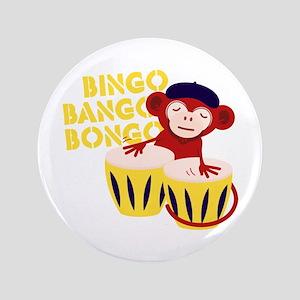 "Bingo Bongo 3.5"" Button"