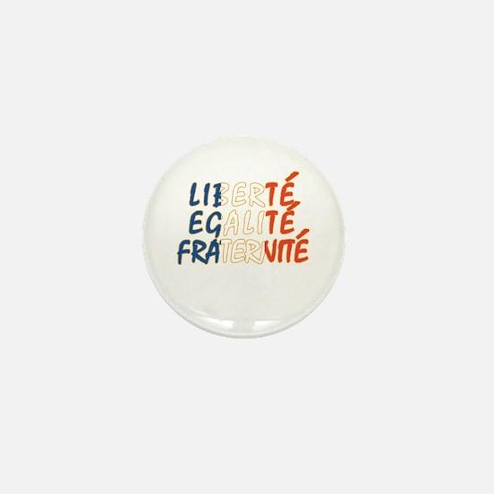Liberte Egalite Fraternite Mini Button