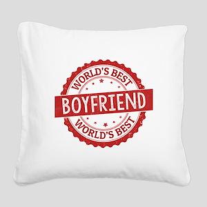 World's Best Boyfriend Square Canvas Pillow