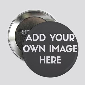 """Add Your Own Image 2.25"""" Button (10 pack)"""
