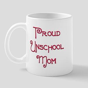 Proud Unschool Mom 9 Mug