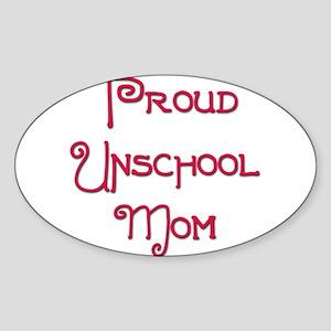 Proud Unschool Mom 9 Oval Sticker