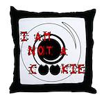 Not A Cookie Throw Pillow