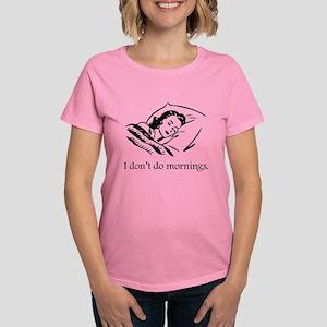 I Don't Do Mornings Women's Dark T-Shirt