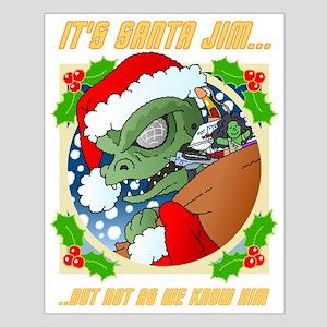 Its Santa Jim... Poster Design