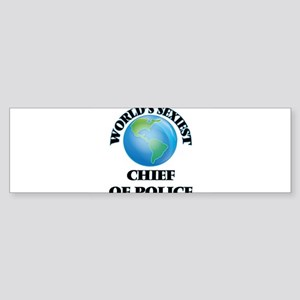 World's Sexiest Chief Of Police Bumper Sticker