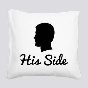 His Side Square Canvas Pillow