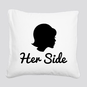 Her Side Square Canvas Pillow