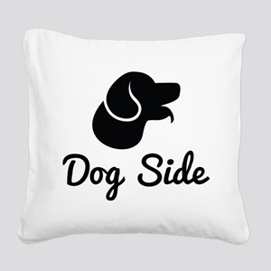 Dog Side Square Canvas Pillow